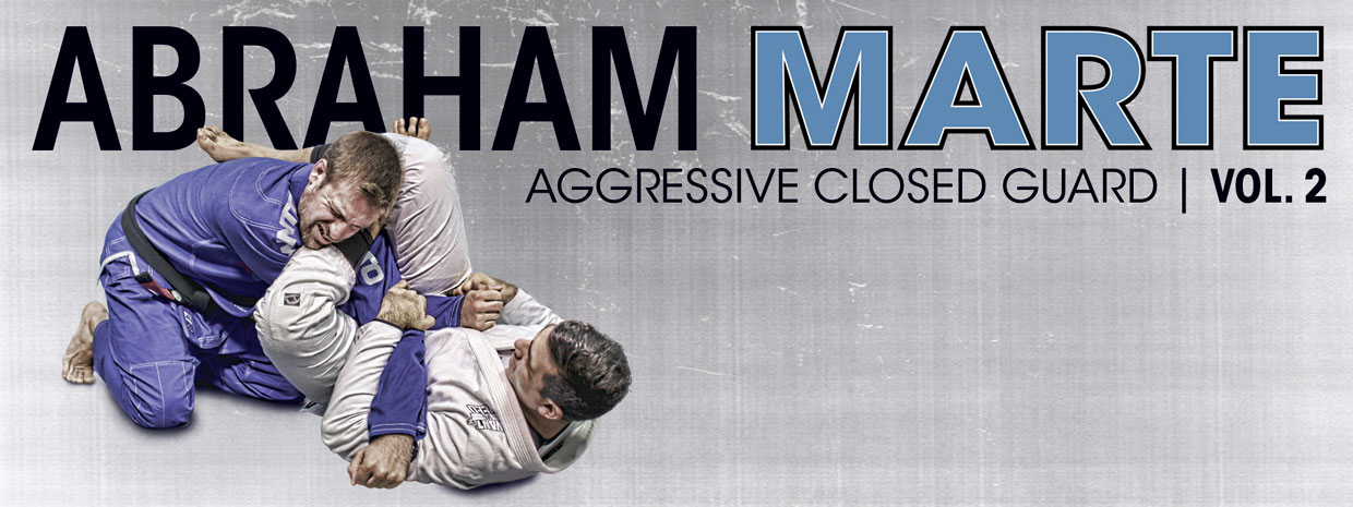 Abraham Marte Aggressive Closed Guard Vol 2 DVD