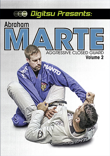 Abraham Marte Aggressive Closed Guard Vol 2 [On Demand]