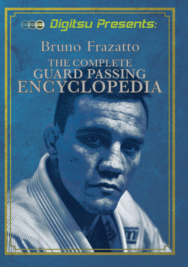 Bruno Frazatto - Complete Guard Passing Encyclopedia [On Demand]