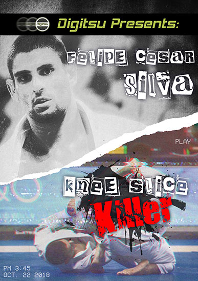Felipe Cesar Silva - Knee Slice Killer [On Demand]