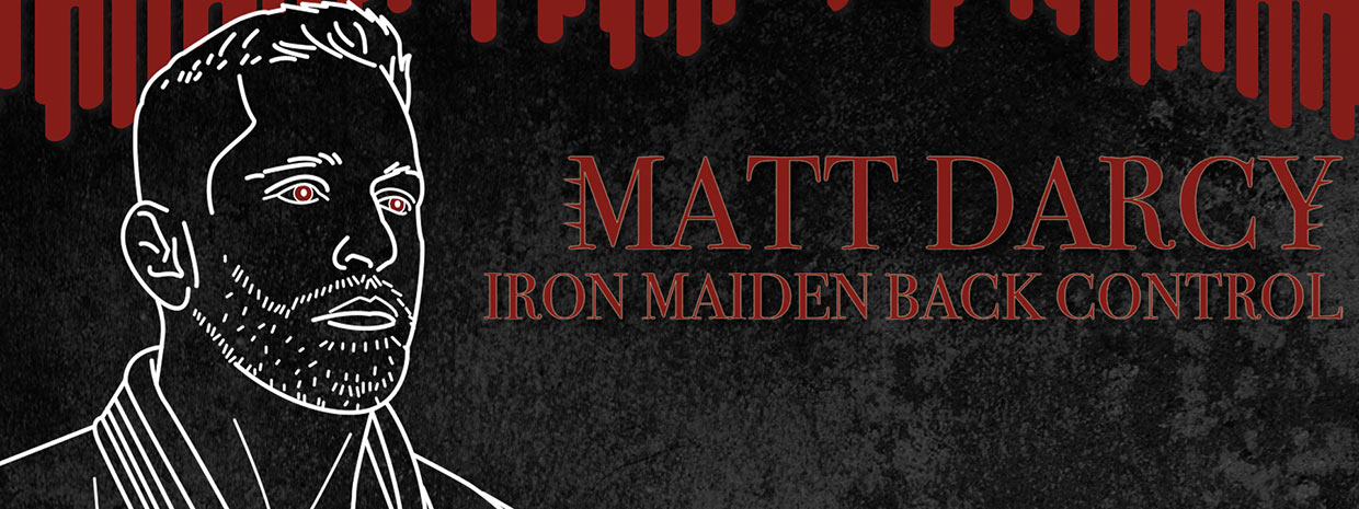Matt Darcy - Iron Maiden Back Control DVD