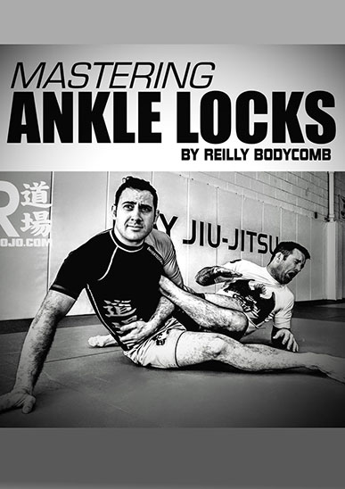 Mastering Ankle Locks - Reilly Bodycomb [On Demand]