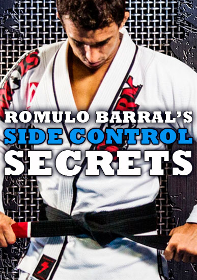 Romulo Barral's Side Control Secrets [On Demand]
