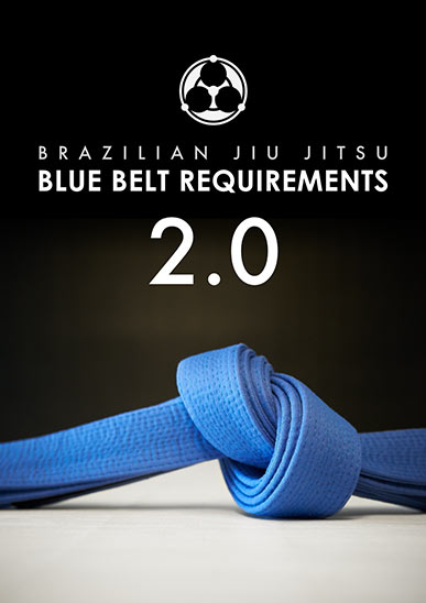 Blue Belt Requirements 2.0 by Roy Dean [On Demand]